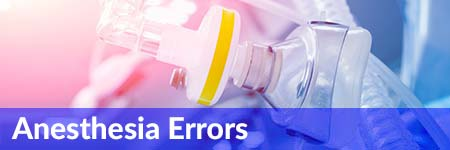 Anesthesia Errors Medical Malpractice