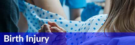 Birth Injury Medical Malpractice