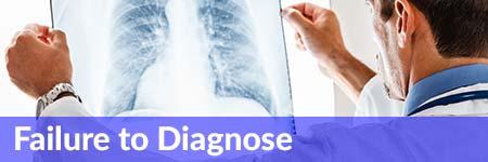 Failure to Diagnose Medical Malpractice