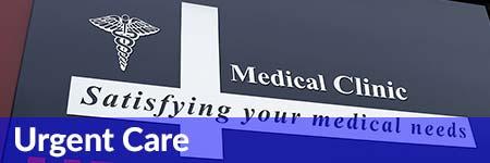 Urgent Care Medical Malpractice